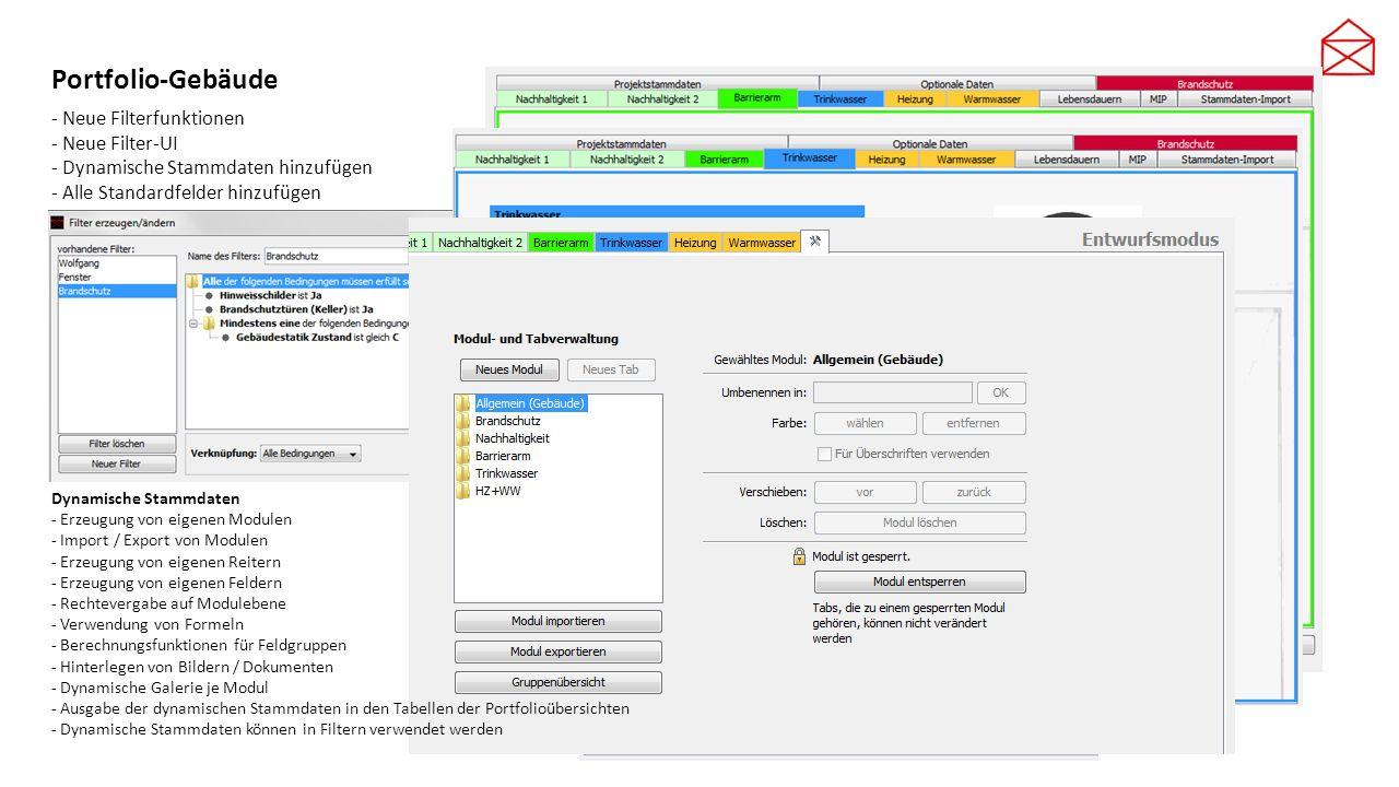 Portfolio-Gebäude - Neue Filterfunktionen - Neue Filter-UI - Dynamische Stammdaten hinzufügen - Alle Standardfelder hinzufügen Dynamische Stammdaten -
