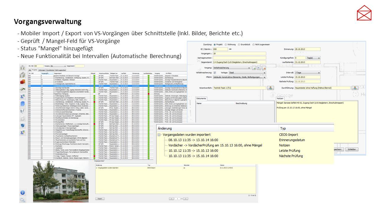 Vorgangsverwaltung - Mobiler Import / Export von VS-Vorgängen über Schnittstelle (Inkl. Bilder, Berichte etc.) - Geprüft / Mangel-Feld für VS-Vorgänge