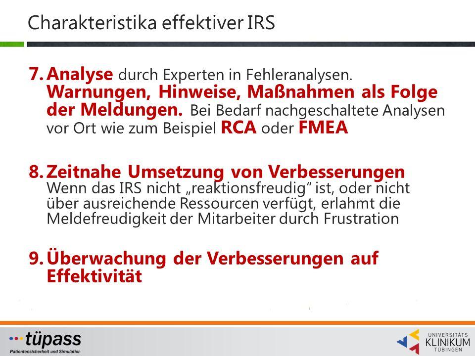 Charakteristika effektiver IRS 7.Analyse durch Experten in Fehleranalysen.