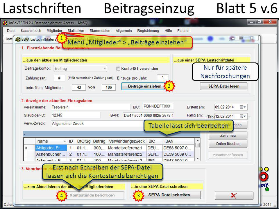Lastschriften Drucken Blatt 6 v.6 2 Menü Allgemein > SEPA-Lastschriftdatei drucken 1 3