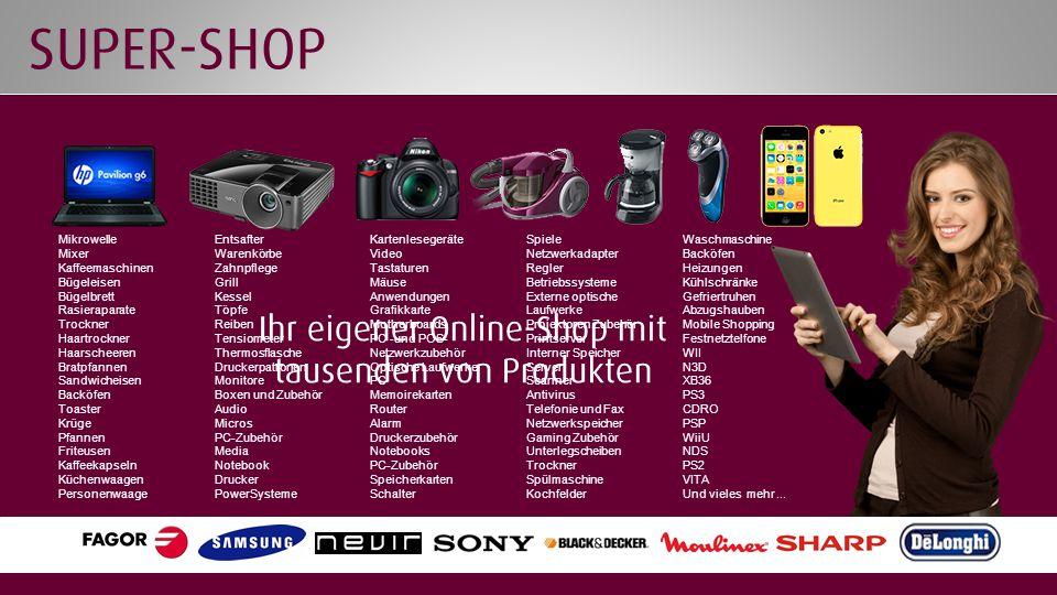 Ihr eigener Online-Shop mit tausenden von Produkten Mikrowelle Mixer Kaffeemaschinen Bügeleisen Bügelbrett Rasieraparate Trockner Haartrockner Haarsch