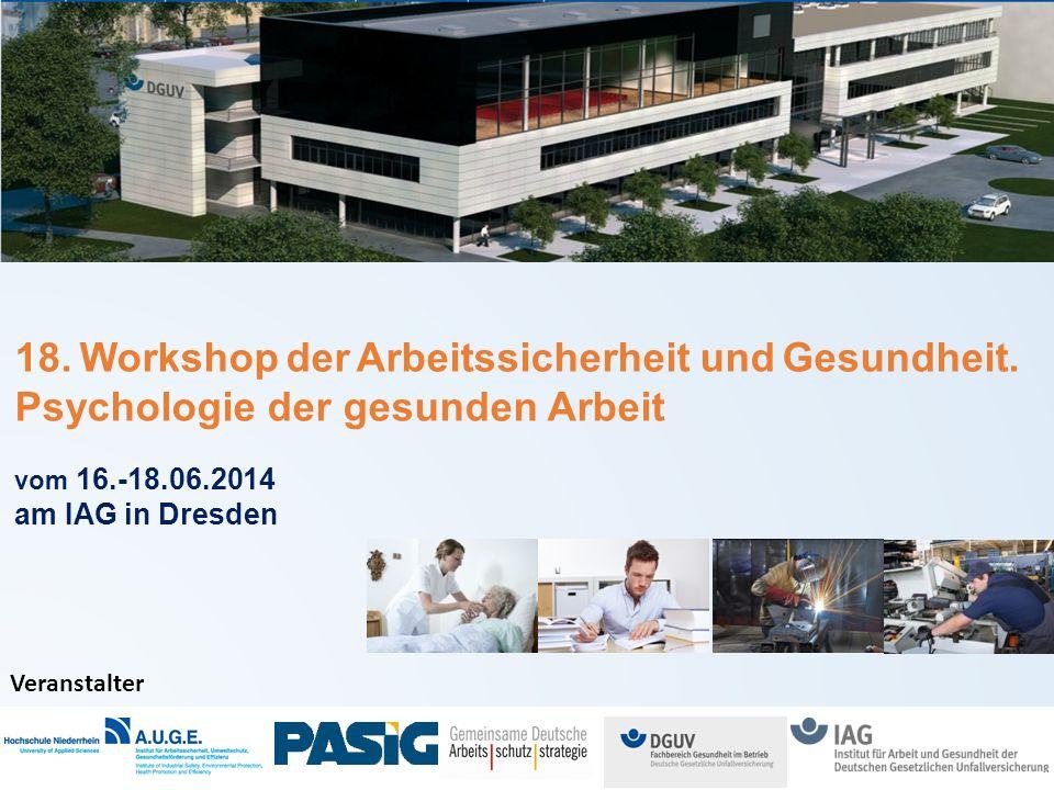 18.Workshop der Arbeitssicherheit und Gesundheit.