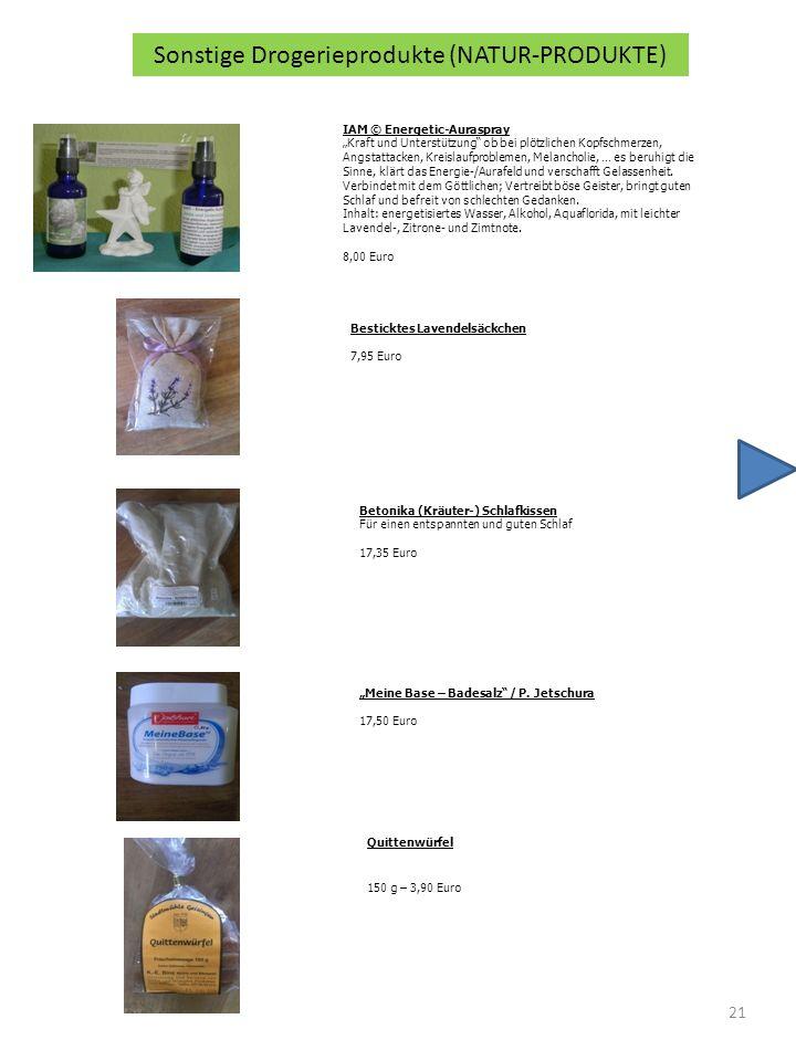 21 Sonstige Drogerieprodukte (NATUR-PRODUKTE) IAM © Energetic-Auraspray Kraft und Unterstützung ob bei plötzlichen Kopfschmerzen, Angstattacken, Kreislaufproblemen, Melancholie, … es beruhigt die Sinne, klärt das Energie-/Aurafeld und verschafft Gelassenheit.