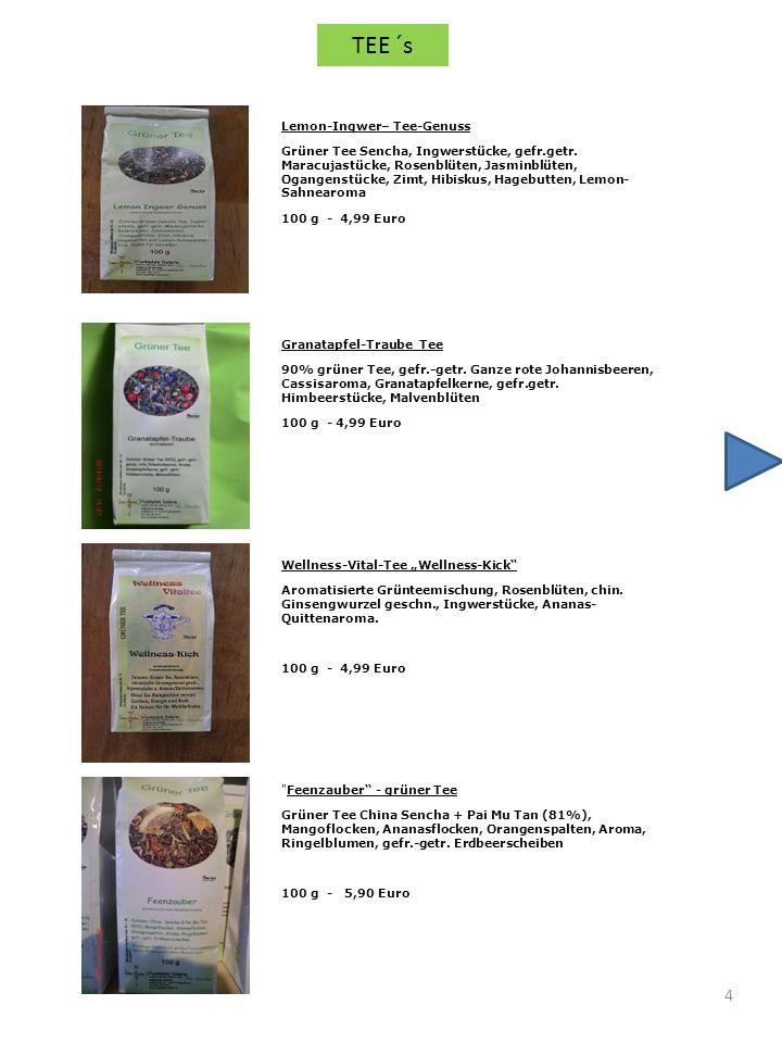 5 Ewiges Leben Grüntgee-Mischung China-Sencha, -Ming Mee, weißer Tee, Grüntee Gunpowder, Jiaogulan (Glukose), Grüntee China Wu Lu, Aroma, Jasminblüten, rote und schwarze Johannisbeeren, Kornblumenblüten, Aprikostenstücke 100 g - 5,60 Eur Inseltraum Grünteemischung China Sencha, Lung ching, Yunnan u.