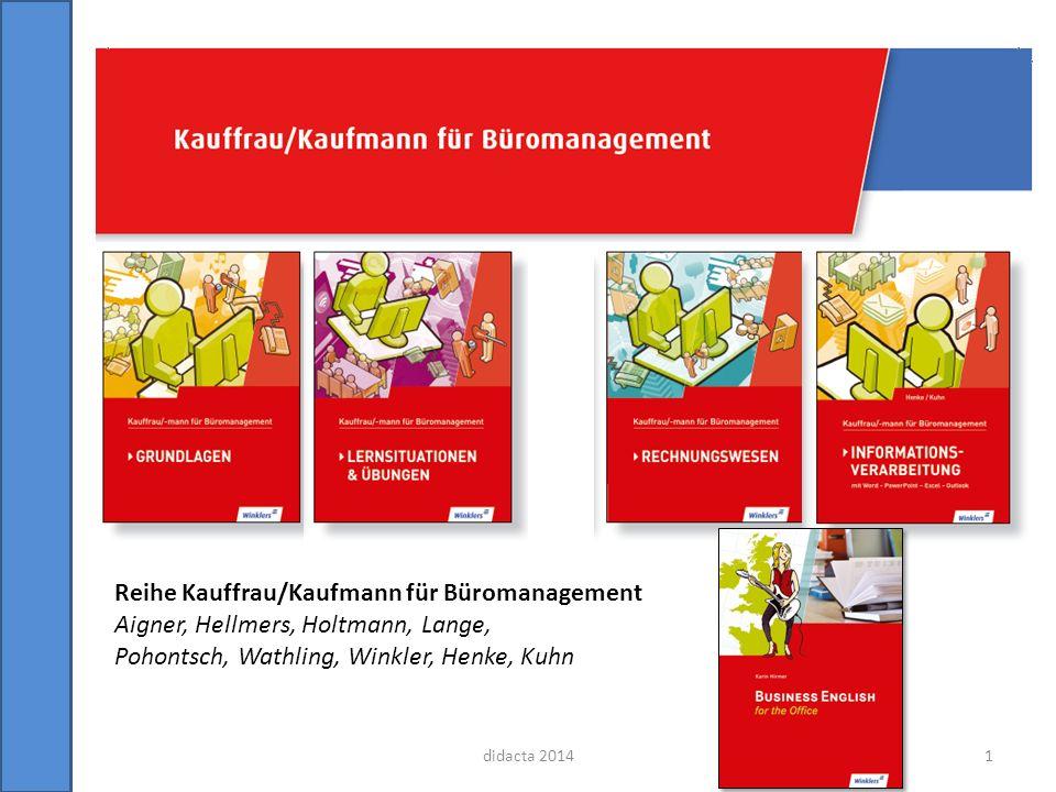 didacta 2014 Reihe Kauffrau/Kaufmann für Büromanagement Aigner, Hellmers, Holtmann, Lange, Pohontsch, Wathling, Winkler, Henke, Kuhn 1