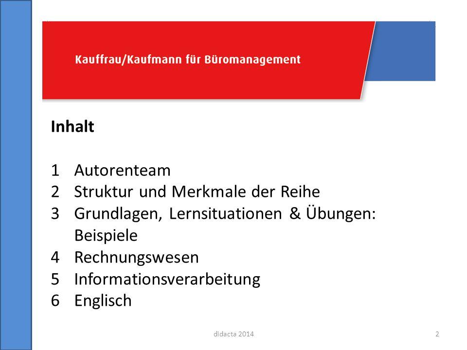 1 Autorenteam didacta 2014 AignerHellmersHoltmannLangePohontschWinklerWathlingHenkeKuhn Winklers: Büromanagement3