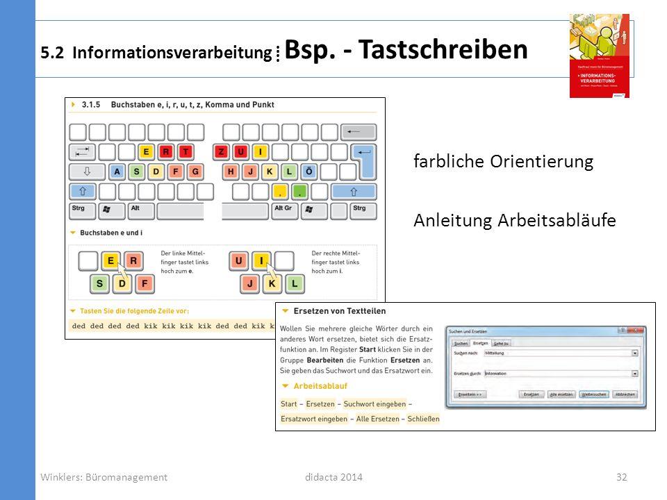 didacta 2014 5.2 Informationsverarbeitung Bsp. - Tastschreiben farbliche Orientierung Anleitung Arbeitsabläufe Winklers: Büromanagement32