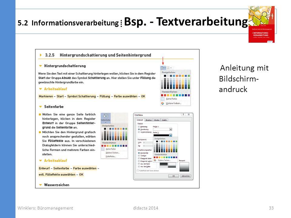 didacta 2014 5.2 Informationsverarbeitung Bsp. - Textverarbeitung Anleitung mit Bildschirm- andruck Winklers: Büromanagement33