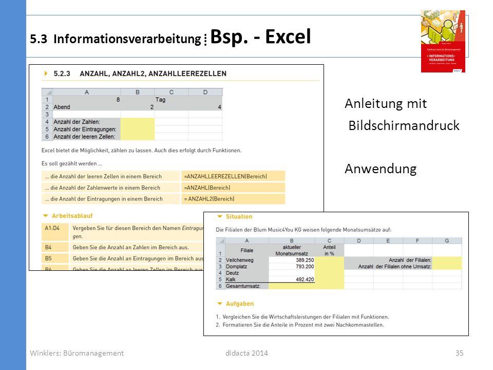 didacta 2014 5.3 Informationsverarbeitung Bsp. - Excel Anleitung mit Bildschirmandruck Anwendung Winklers: Büromanagement35