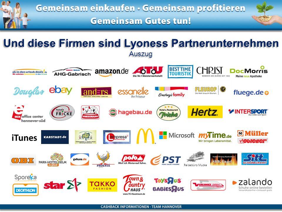 Und diese Firmen sind Lyoness Partnerunternehmen Auszug Und diese Firmen sind Lyoness Partnerunternehmen Auszug Reisebüro Mucke