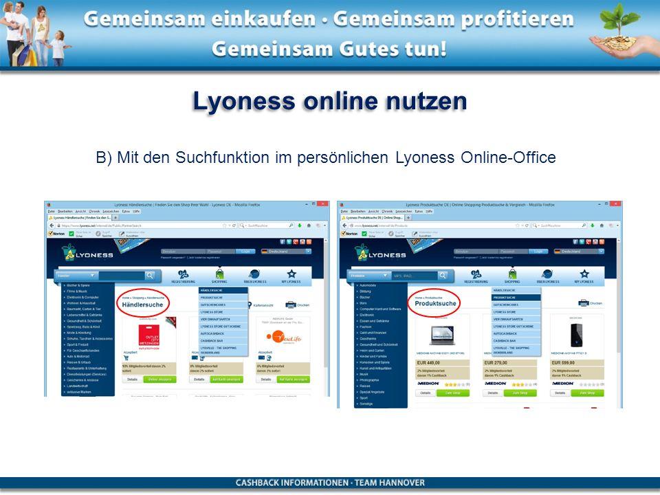 Lyoness online nutzen B) Mit den Suchfunktion im persönlichen Lyoness Online-Office