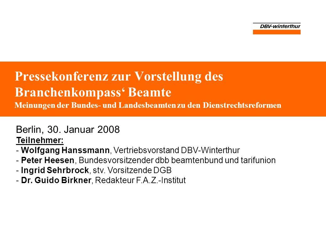 2 Mai 14 © DBV-Winterthur Versicherungen Dienstrechtsreform Föderalismusreform I Laufbahnrecht Besoldung, Leistungsprämien Pensionen Mobilität Dienstrechtsneuordnungsgesetz Beamtenstatusgesetz Dienstrechtsordnungen der einzelnen Bundesländer