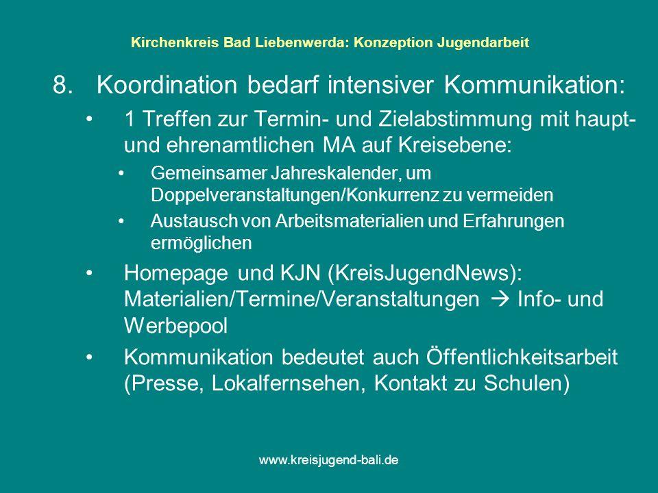 www.kreisjugend-bali.de Kirchenkreis Bad Liebenwerda: Konzeption Jugendarbeit 9.Der KJK ist die Interessenvertretung aller evang.