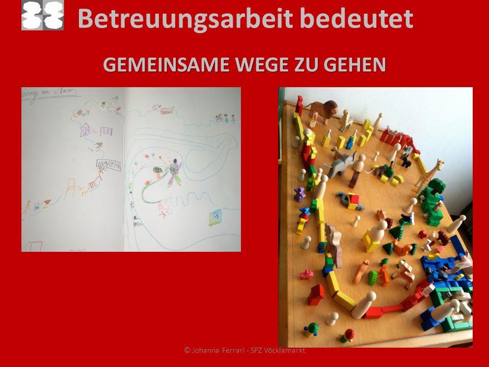 Betreuungsarbeit bedeutet GEMEINSAME WEGE ZU GEHEN © Johanna Ferrari - SPZ Vöcklamarkt