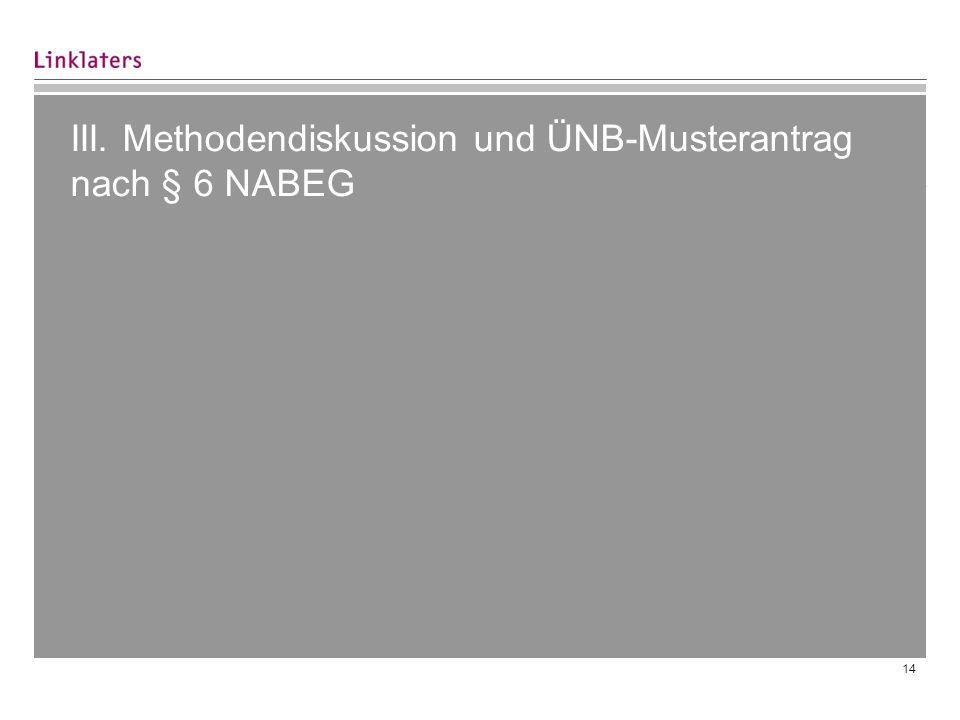14 III. Methodendiskussion und ÜNB-Musterantrag nach § 6 NABEG