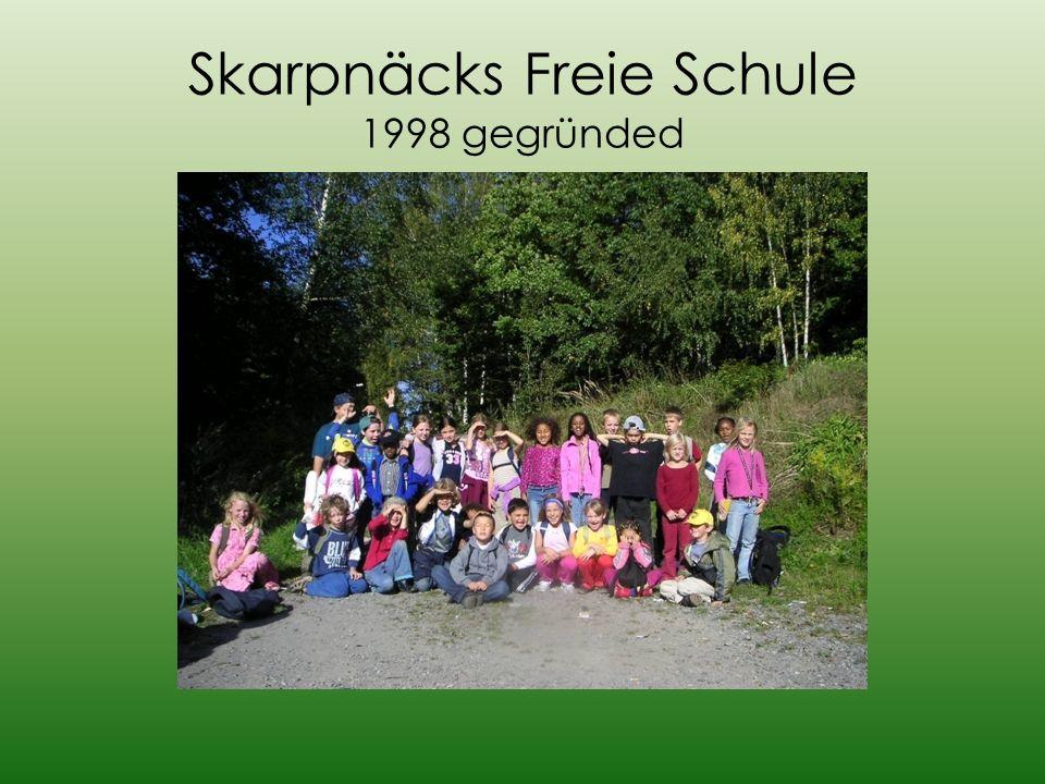 Skarpnäcks Freie Schule 1998 gegründed