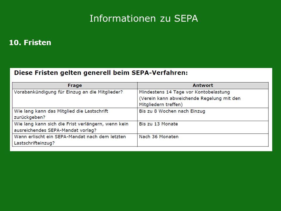 Informationen zu SEPA 10. Fristen
