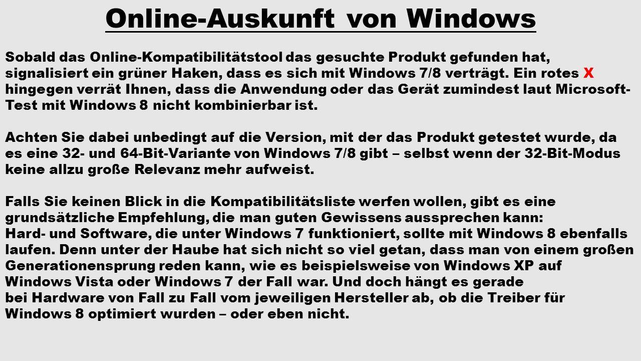 Online-Auskunft von Windows Sobald das Online-Kompatibilitätstool das gesuchte Produkt gefunden hat, signalisiert ein grüner Haken, dass es sich mit W
