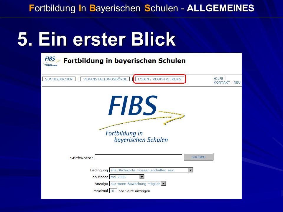 Fortbildung In Bayerischen Schulen - ALLGEMEINES 5. Ein erster Blick