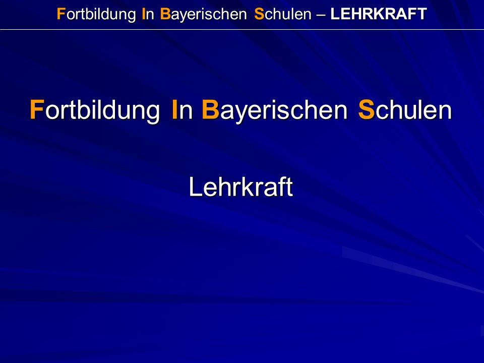 Fortbildung In Bayerischen Schulen – LEHRKRAFT Fortbildung In Bayerischen Schulen Lehrkraft