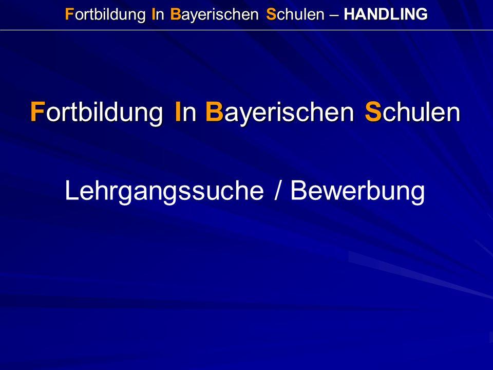 Fortbildung In Bayerischen Schulen – HANDLING Fortbildung In Bayerischen Schulen Lehrgangssuche / Bewerbung