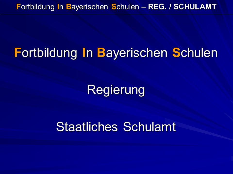 Fortbildung In Bayerischen Schulen – REG. / SCHULAMT Fortbildung In Bayerischen Schulen Regierung Staatliches Schulamt