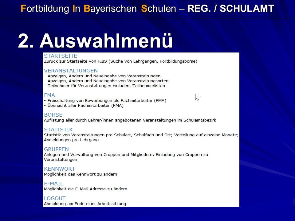 Fortbildung In Bayerischen Schulen – REG. / SCHULAMT 2. Auswahlmenü