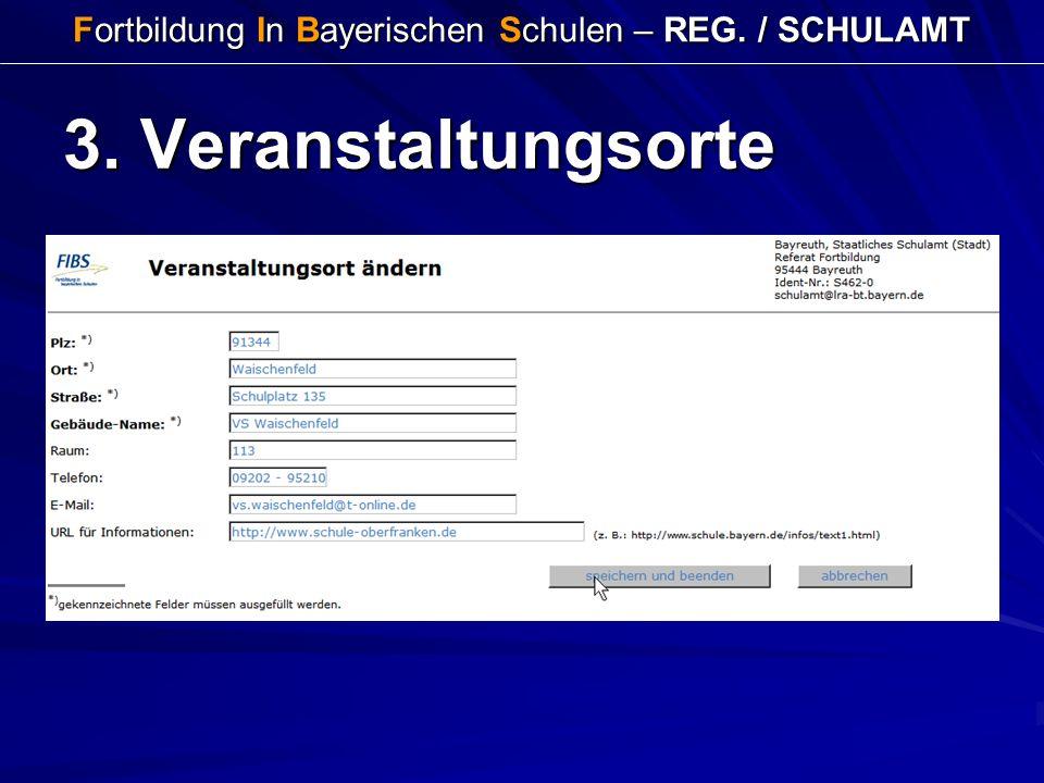 Fortbildung In Bayerischen Schulen – REG. / SCHULAMT 3. Veranstaltungsorte