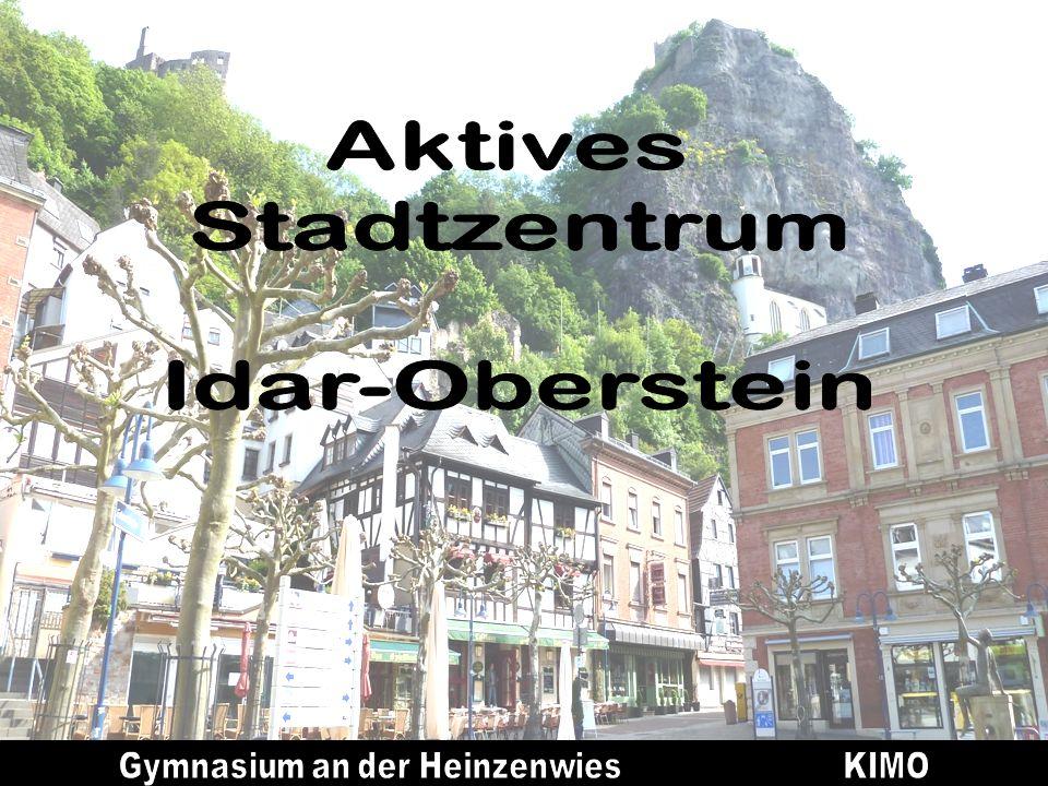 Das Konzept: IAusgangspunkt: Erlebnisweg Fußgängerzone Oberstein mit dem Titel: Idar-Oberstein – Fenster zu Hunsrück und Naheland (Steine und Menschen erzählen)