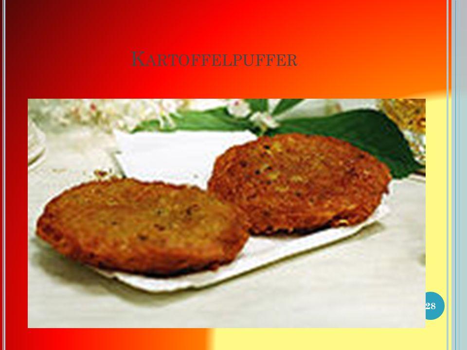 K ARTOFFELPUFFER Kartoffelpuffer, Erdäpfelpuffer, Reibekuchen, Reiberdatschi, Reibeplätzchen oder Kartoffelpfannkuchen (regional sind zahlreiche weitere Bezeichnungen üblich) sind ein traditionelles Gericht der regionalen Küchen in Böhmen.