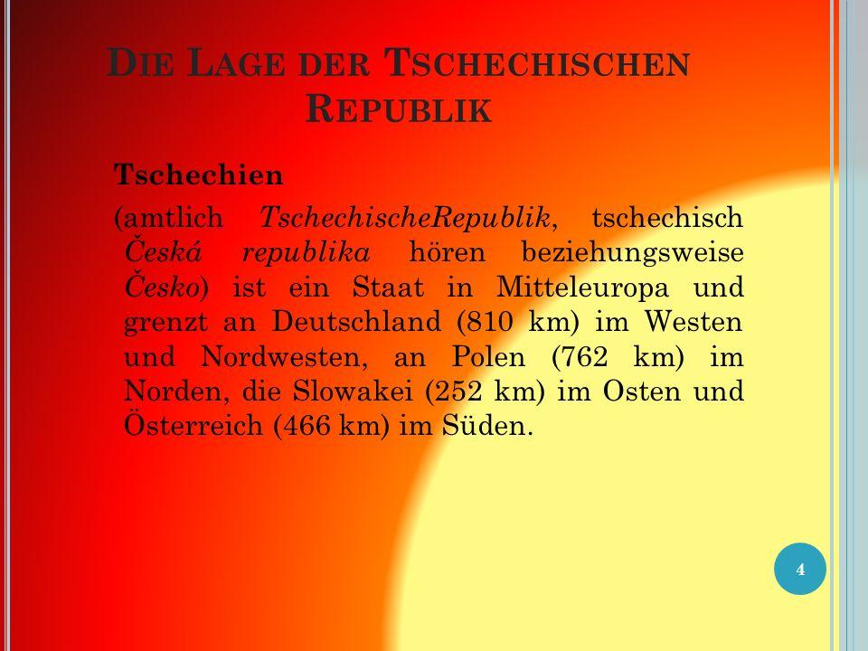 Tschechische Republik Staatsform: Parlamentarische Republik Sprache: Tschechisch Fläche: 78.864 km² Einwohnerzahl: 10 501 197 km2 (30.