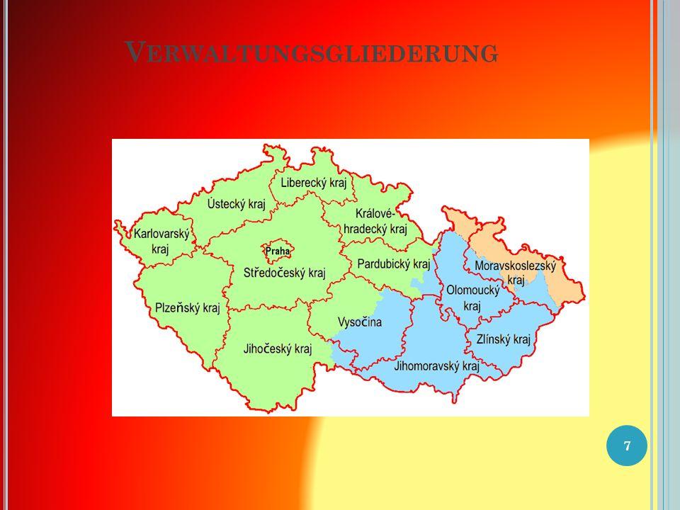 V ERWALTUNGSGLIEDERUNG Tschechien umfasst traditionell die drei historischen Länder Böhmen, Mähren und Tschechisch-Schlesien.