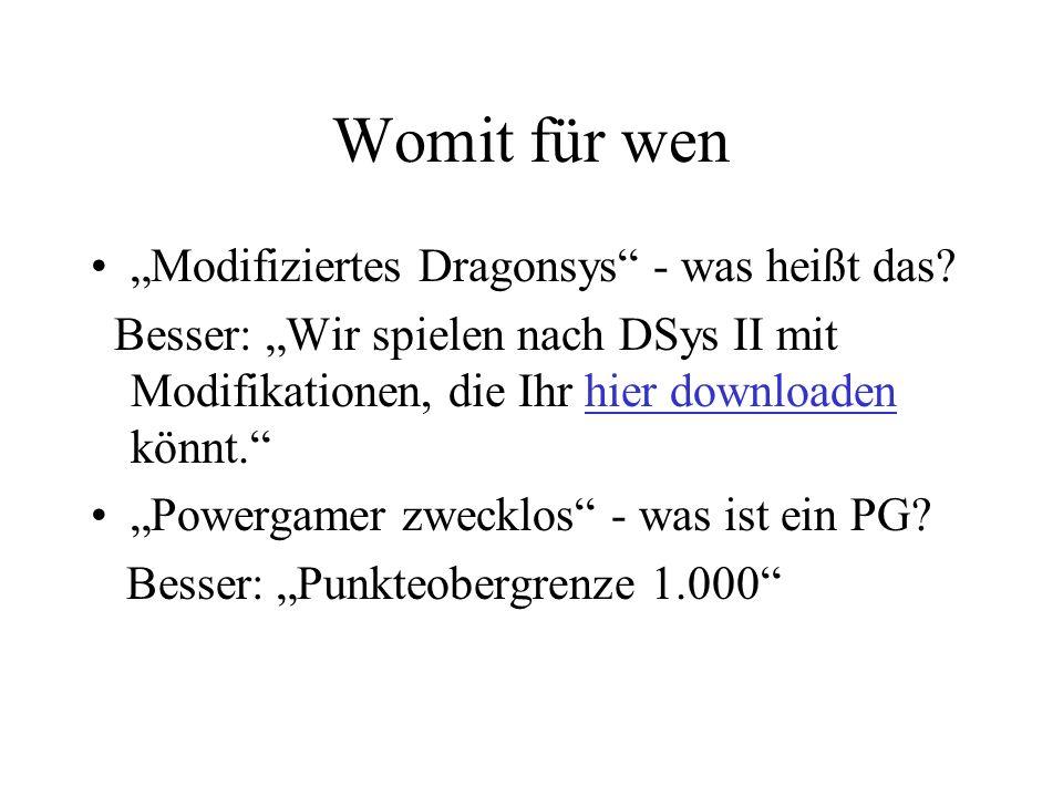 Womit für wen Modifiziertes Dragonsys - was heißt das.