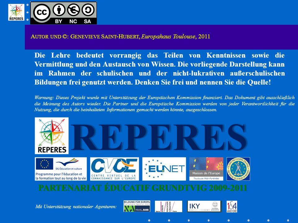 A UTOR UND ©: G ENEVIEVE S AINT -H UBERT, Europahaus Toulouse, 2011 Die Lehre bedeutet vorrangig das Teilen von Kenntnissen sowie die Vermittlung und