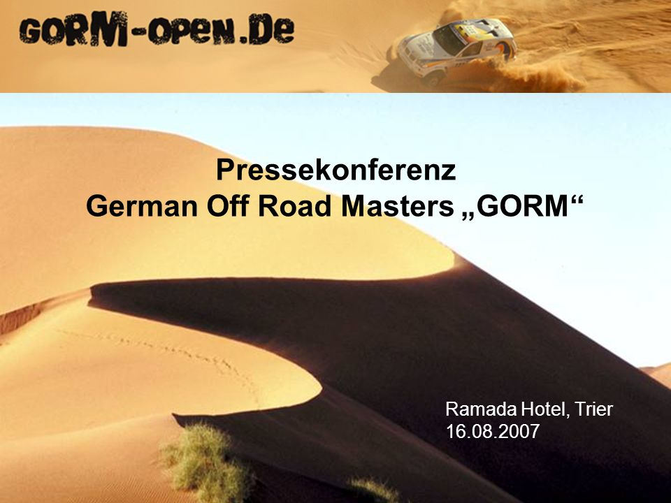 Pressekonferenz German Off Road Masters GORM Ramada Hotel, Trier 16.08.2007
