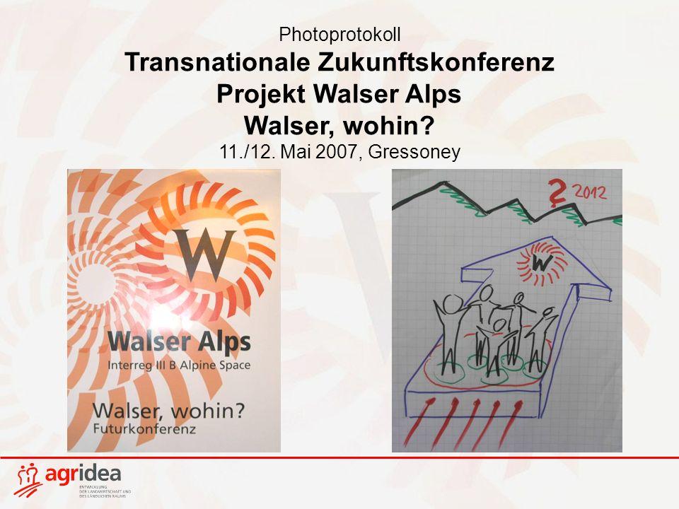 Photoprotokoll Transnationale Zukunftskonferenz Projekt Walser Alps Walser, wohin.