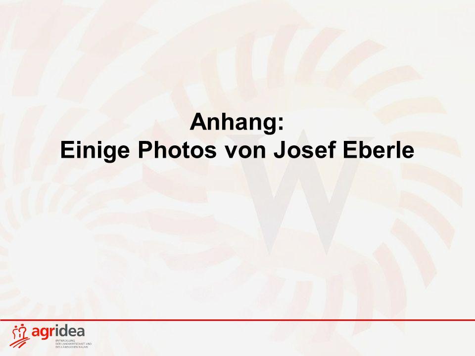 Anhang: Einige Photos von Josef Eberle