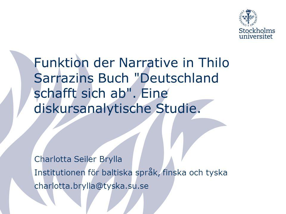 Funktion der Narrative in Thilo Sarrazins Buch