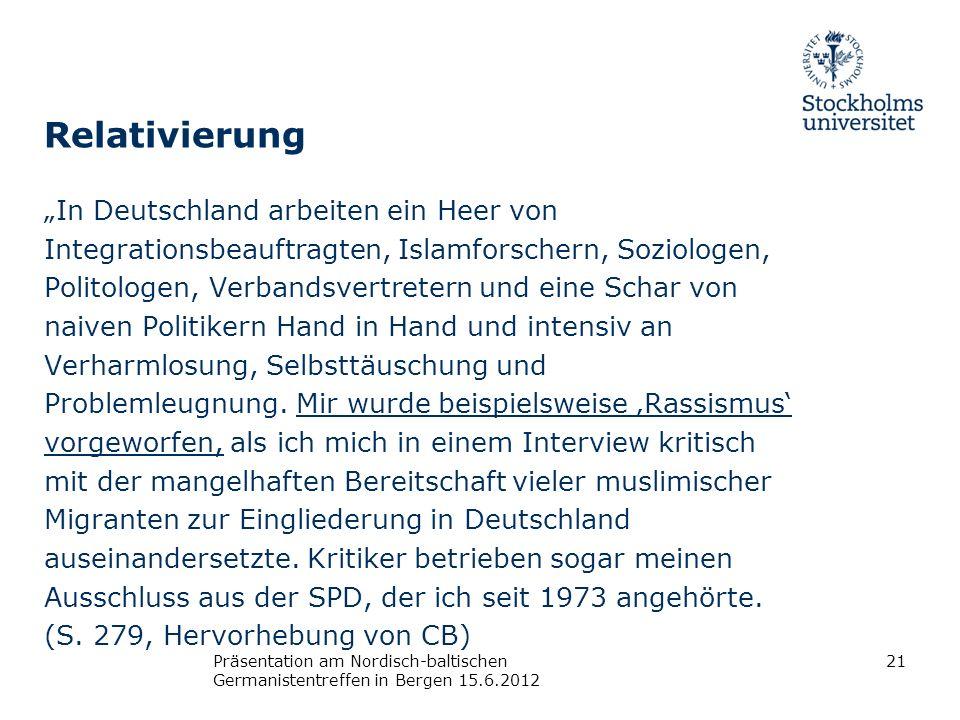 Relativierung In Deutschland arbeiten ein Heer von Integrationsbeauftragten, Islamforschern, Soziologen, Politologen, Verbandsvertretern und eine Scha
