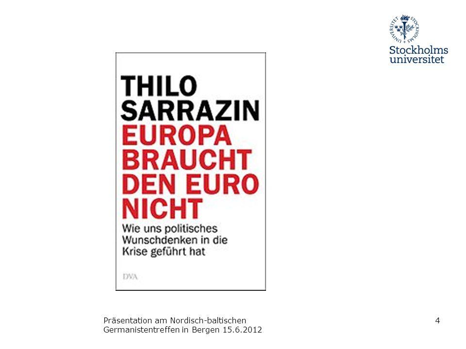 Präsentation am Nordisch-baltischen Germanistentreffen in Bergen 15.6.2012 4