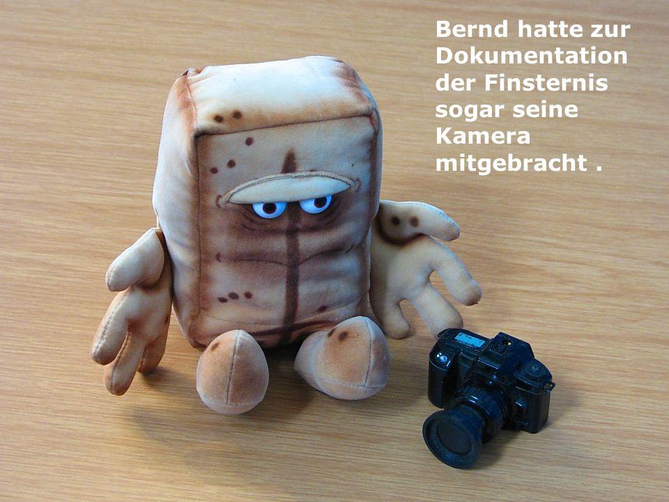 Bernd hatte zur Dokumentation der Finsternis sogar seine Kamera mitgebracht.