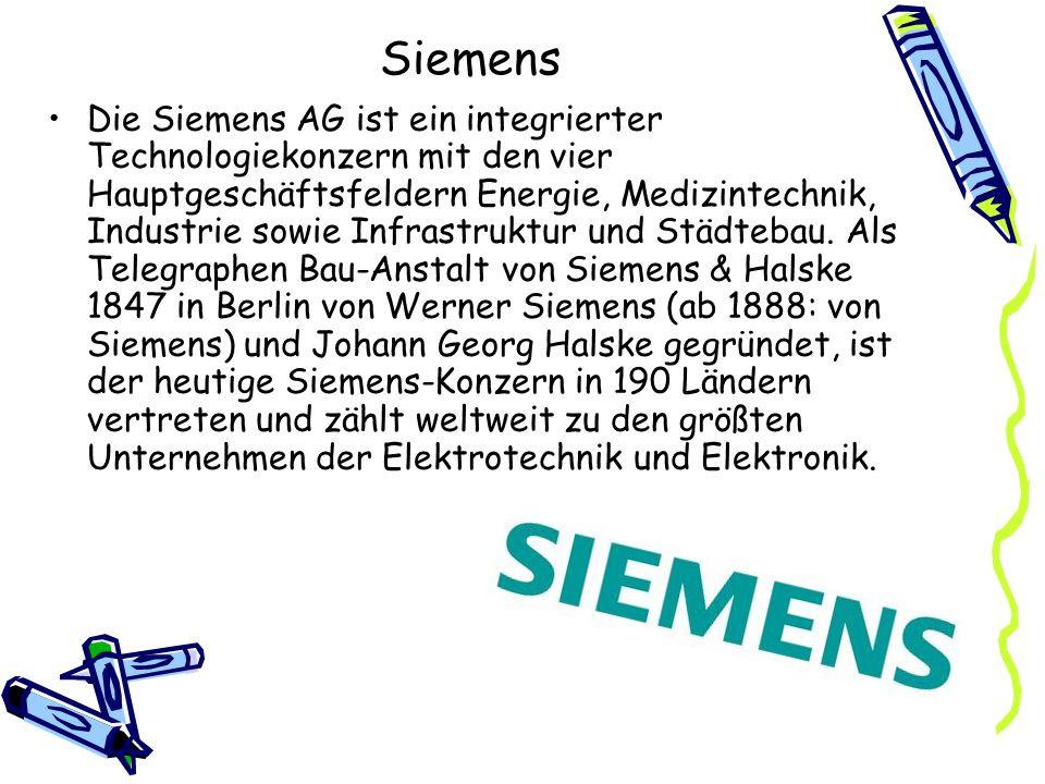 Siemens Die Siemens AG ist ein integrierter Technologiekonzern mit den vier Hauptgeschäftsfeldern Energie, Medizintechnik, Industrie sowie Infrastrukt