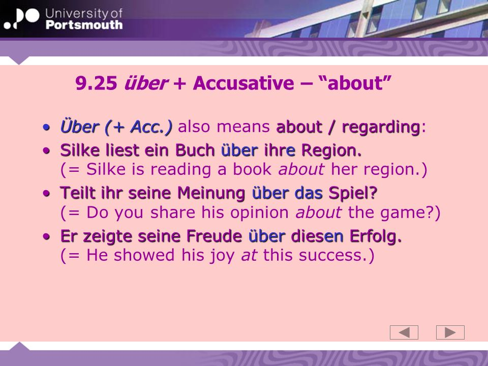 9.26 über + Accusative - about (verbs) Über accusative aboutÜber takes the accusative case when used figuratively.