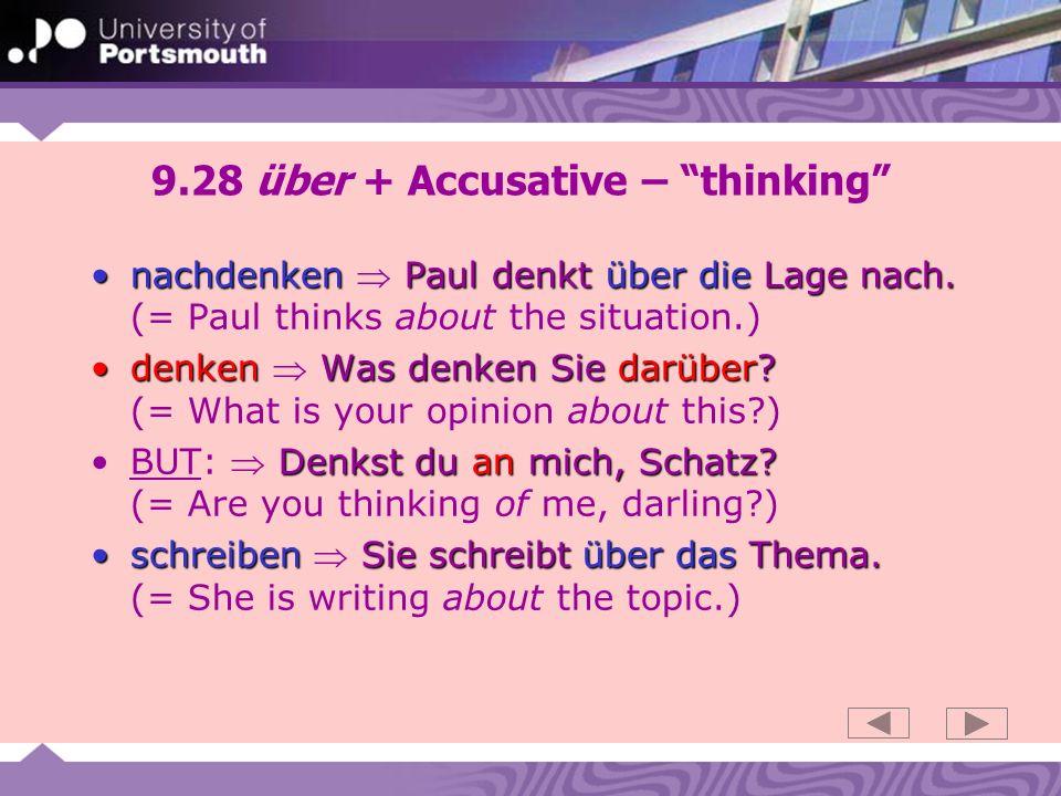 9.28 über + Accusative – thinking nachdenken Paul denkt über die Lage nach.nachdenken Paul denkt über die Lage nach.