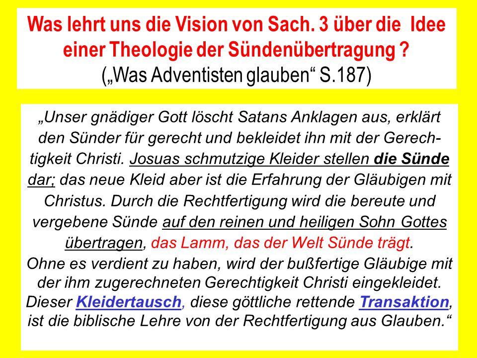 Unser gnädiger Gott löscht Satans Anklagen aus, erklärt den Sünder für gerecht und bekleidet ihn mit der Gerech- tigkeit Christi.