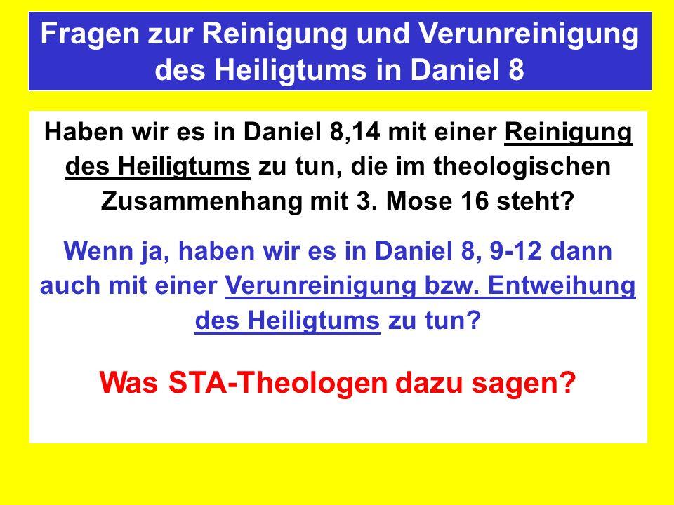 Haben wir es in Daniel 8,14 mit einer Reinigung des Heiligtums zu tun, die im theologischen Zusammenhang mit 3. Mose 16 steht? Wenn ja, haben wir es i