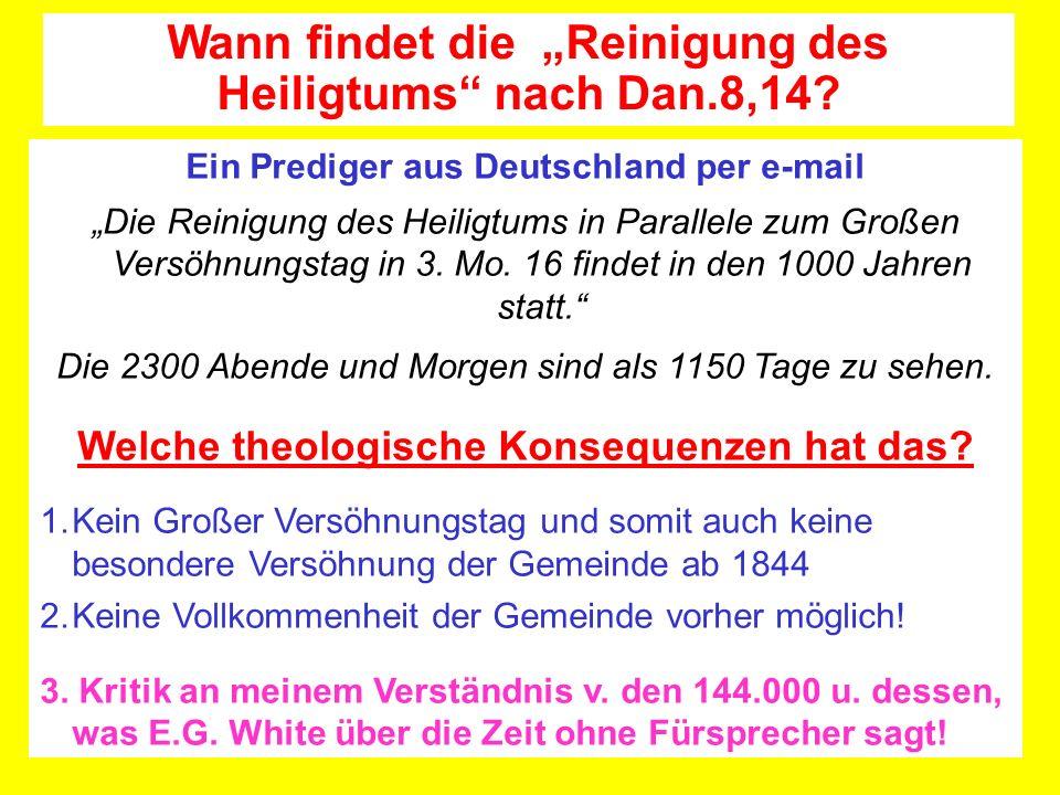 Ein Prediger aus Deutschland per e-mail Die Reinigung des Heiligtums in Parallele zum Großen Versöhnungstag in 3. Mo. 16 findet in den 1000 Jahren sta