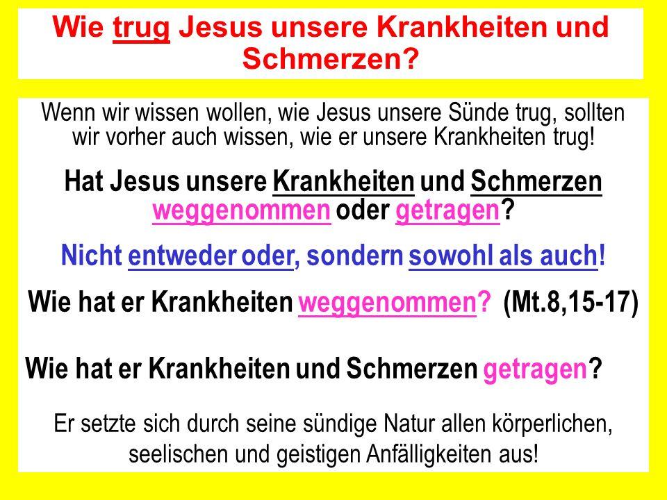Wenn wir wissen wollen, wie Jesus unsere Sünde trug, sollten wir vorher auch wissen, wie er unsere Krankheiten trug! Hat Jesus unsere Krankheiten und