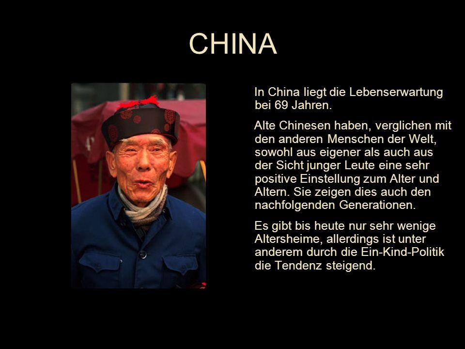 In China liegt die Lebenserwartung bei 69 Jahren.