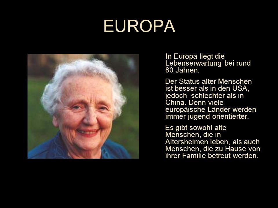 In Europa liegt die Lebenserwartung bei rund 80 Jahren.